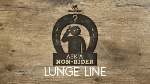 Ask a Non-Rider - Lunge Line Part 1_blogthumb