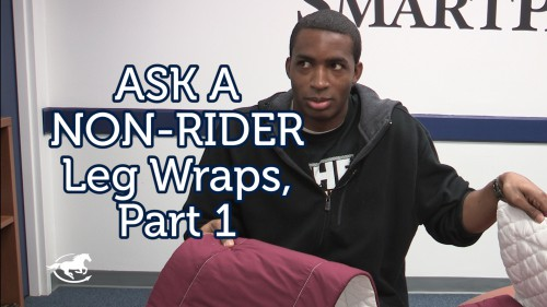 Ask a Non-Rider - Leg Wraps Part 1_thumb