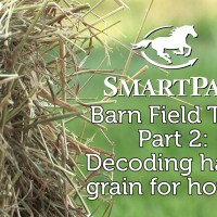 SmartPak Barn Field Trip Part 2 - Decoding hay and grain for horses_thumb