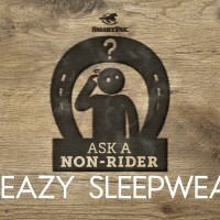 Ask a Non-Rider - Sleazy Sleepwear Part 1_blogthumb