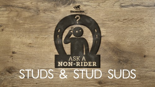 Ask a Non-Rider - Studs and Stud Suds Part 1_blogthumb