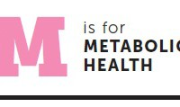 m is for metabolic health